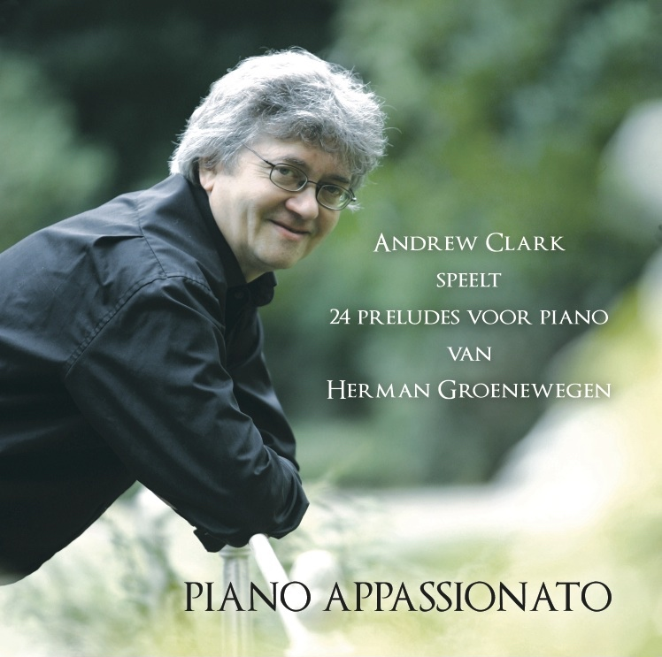 Andrew Clark plays 24 preludes by Herman Groenewegen